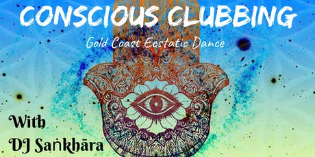 Conscious Clubbing tickets