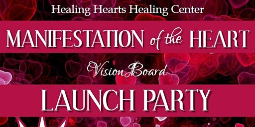 Manifestation of the Heart Vision Board & Launch Party