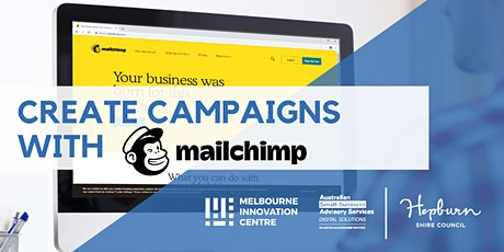 Create Marketing Campaigns with Mailchimp - Hepburn tickets