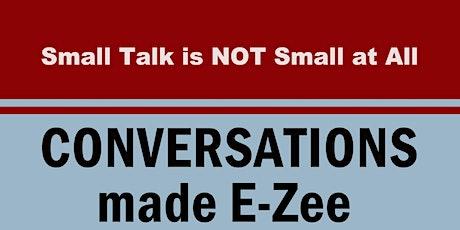 Conversations Made E-Zee tickets