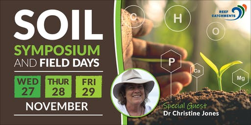 Soil Symposium and Field Days 2019 - Reef Catchments