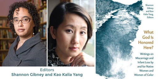 "Kao Kalia Yang & Shannon Gibney, editors of ""What God is Honored Here?"""