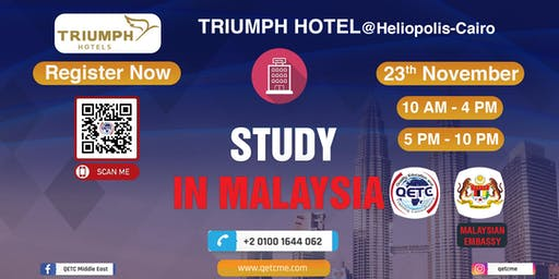 Study in Malaysia University Fair @ Triumph hotel - Cairo – Egypt.