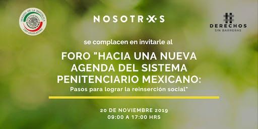 Foro Hacia una nueva agenda del sistema penitenciario mexicano