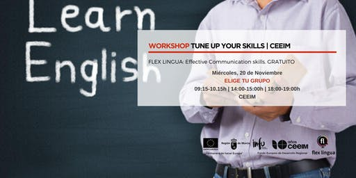 WORKSHOP TUNE UP YOUR SKILLS
