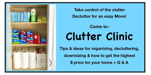 Declutter to Move! Clutter Clinic!
