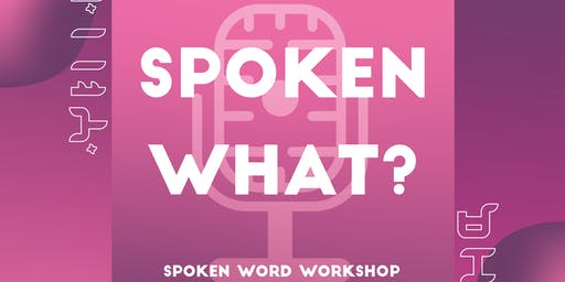 Makati Creative Academy SPOKEN WHAT? A Spoken Word Workshop