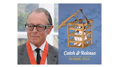 Sir Michael Lunch and Book Launch for Catch and Release tickets