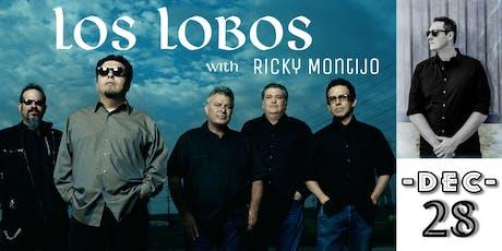 Los Lobos and Ricky Montijo tickets