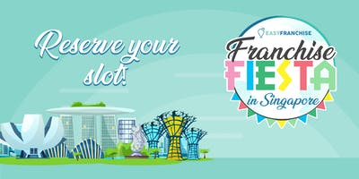 Franchise Fiesta in Singapore