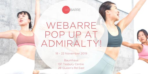 WeBarre Pop-Up at Admiralty!