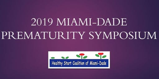 2019 Miami-Dade Prematurity Symposium