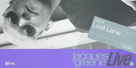 Jacques Greene (Live) at Lost Lane tickets