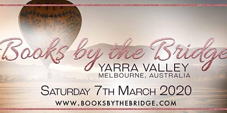 Books by the Bridge Author Event - Yarra Valley, Melbourne. tickets