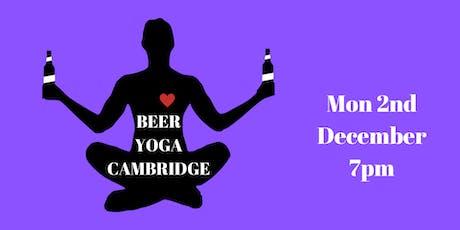 Beer Yoga - Cambridge - Mon 2nd Dec - 7pm tickets