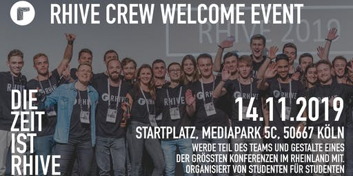 RHIVE CREW - WELCOME EVENT