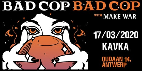 Bad Cop Bad Cop - Makewar + 1 support tickets