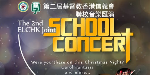 The 2nd ELCHK Joint School Concert 2019 (For  Lutheran Academy ONLY)