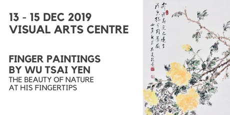 Finger Paintings by Wu Tsai Yen tickets