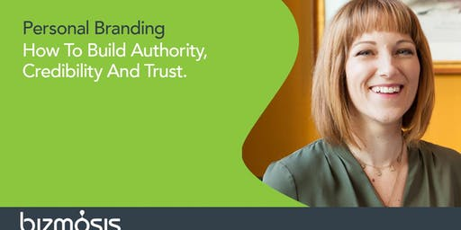 Personal Branding. Build Credibility, Authority & Trust.