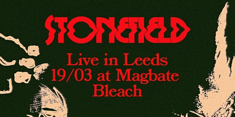 Stonefield (AUS) / Leeds tickets