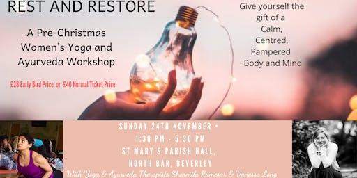 Rest and Restore Yoga & Ayurveda Workshop