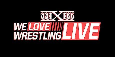wXw We Love Wrestling - Live in Dillingen Tickets