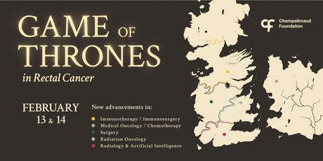 Game of Thrones in Rectal Cancer bilhetes