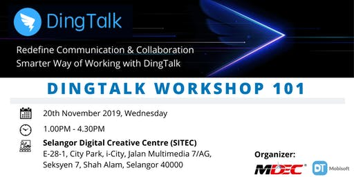 20 Nov 2019 | Dingtalk Workshop 101
