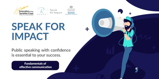 Speak for Impact - Fundamentals of effective communication