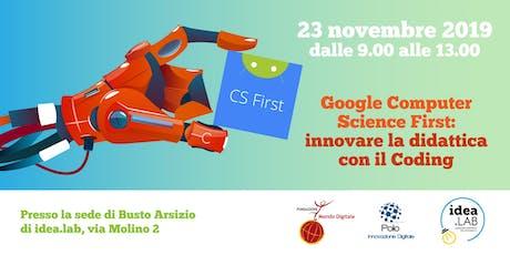 Google Computer Science First: innovare la didattica con il Coding biglietti