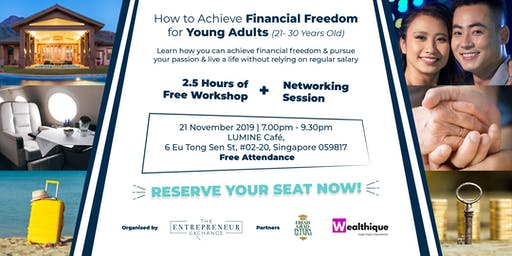 How to Achieve Financial Freedom for Young Adults (21- 30 Years Old): 21Nov