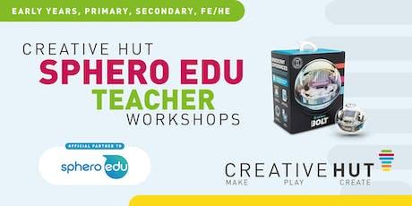 CreativeHUT - SPHERO EDU - Twilight STEAM Teacher Workshop tickets