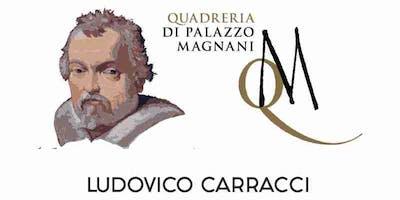 Quattro secoli di Ludovico Carracci - La Quadreria - (10€/5€ rid)