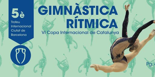 5è Trofeu Internacional Ciutat de Barcelona Gimnàstica Rítmica