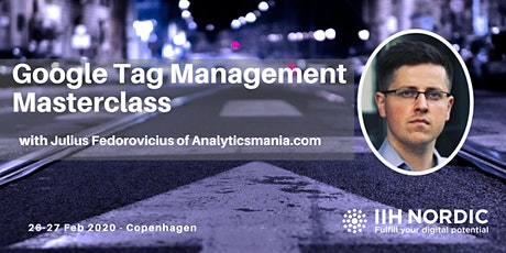 Google Tag Manager Masterclass with Julius Fedorovicius - two days tickets