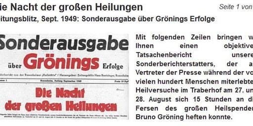 Ulm/Donau: Das Phänomen Bruno Gröning – auf den Spuren des Wunderheilers