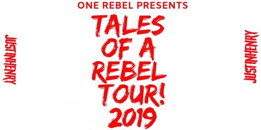 One Rebel Presents: Justin Henry -Tales of a Rebel Tour!