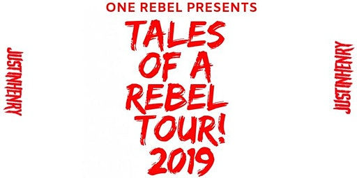 One Rebel Presents: Justin Henry -Tales of a Rebel Tour!-Philadelphia,P.A.