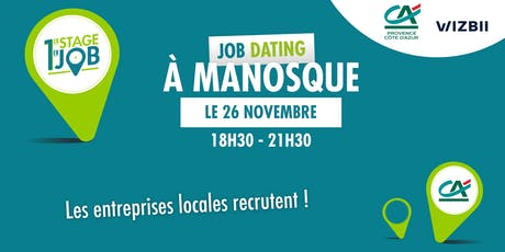 Job Dating Manosque : décrochez un emploi dans votre région ! tickets