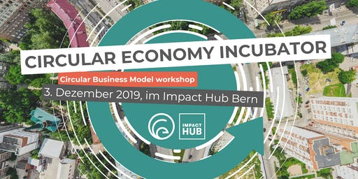 Circular Economy Incubator: Business Model Workshop