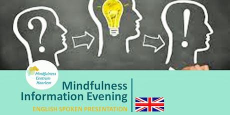 Information Evening Mindfulness (€0,-) in English, 28 Nov. Haarlem tickets