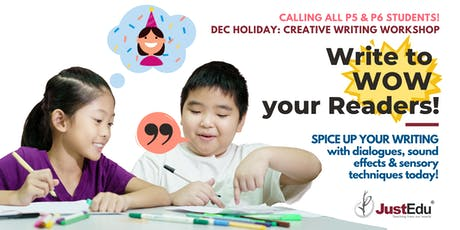 Write to WOW Your Readers! Dec Holiday Workshop 2019 [Punggol] tickets