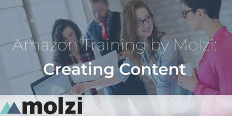 Amazon Training by Molzi: Creating Content tickets