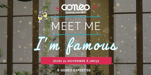 MEET ME I'M FAMOUS
