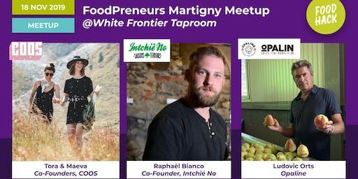 FoodPreneurs Meetup Martigny @White Frontier Brewery
