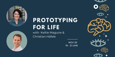 Prototyping For Life