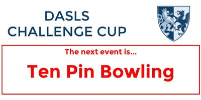 DASLS Challenge Cup: Ten Pin Bowling