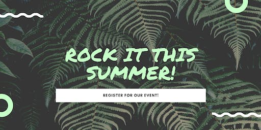 """Rock It This Summer!"" 