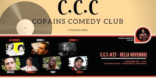 CCC - Copain Comedy Club #27 : Hello novembre